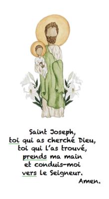 Saint Joseph, toi qui as cherché Dieu, toi qui l'as trouvé, prends ma main et conduis-moi vers le Seigneur